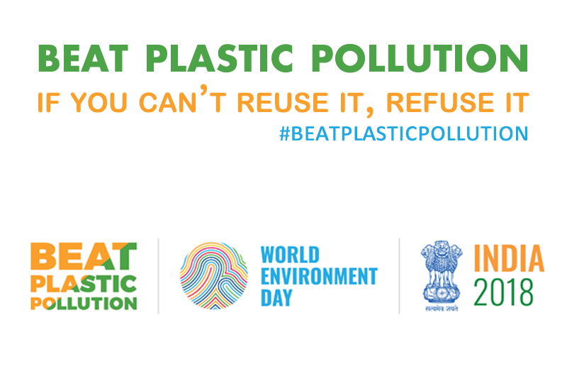 beat plastic pollution - world environment day 2018